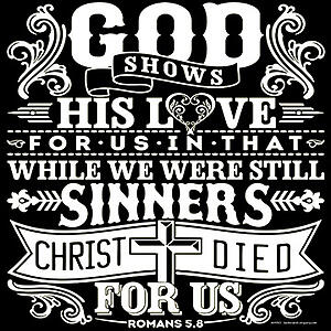 God Shows His Love For Us In Sinners Christian